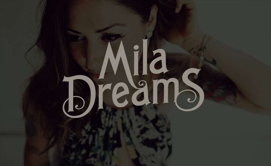Mila Dreams